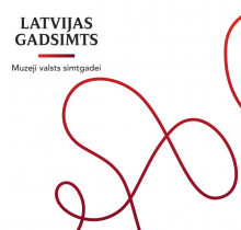Latvia's century exhibition